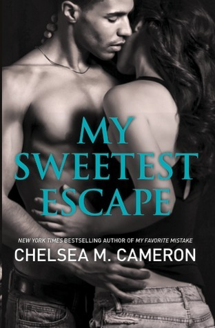 Review   My Sweetest Escape by Chelsea M. Cameron
