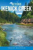 "Must Read ""Beyond Ikenick Creek"" By Tracey Mayfield"