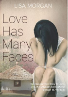 """MUST READ """"LOVE HAS MANY FACES"""" BY LISA MORGAN"""