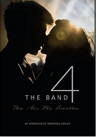 """""""The Band 4: The Air We Breathe"""" By Marguerite Nardone Gruen"""