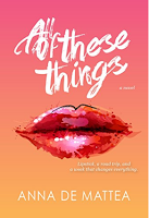 """Must Read """"All of These Things"""" By Anna De Mattea"""