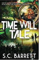 "Must Read: ""Time Will Tale"" By S.C. Barrett"