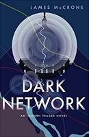 "Must Read: ""Dark Network"" By James McCrone"