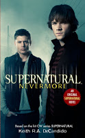 Supernatural:  Nevermore by Keith R.A. DeCandido