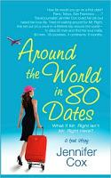 Around the World in 80 Dates by Jennifer Cox