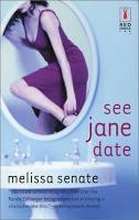 See Jane Date by Melissa Senate