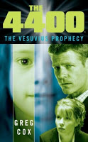 The 4400:  The Vesuvius Prophecy by Greg Cox