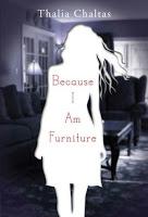 Gateway 4:  Because I Am Furniture by Thalia Chaltas