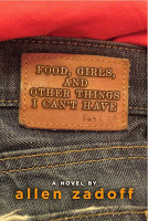 Gateway 12:  Food, Girls, and Other Things I Can't Have by Allen Zadoff