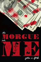 Gateway 11:  The Morgue and Me by John C. Ford