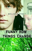 Gateway 17:  Funny How Things Change by Melissa Wyatt
