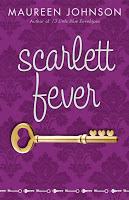 Suite Scarlett & Scarlett Fever by Maureen Johnson