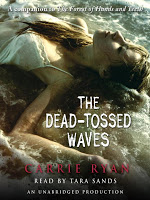 The Forest of Hands and Teeth/The Dead-Tossed Waves by Carrie Ryan