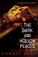 Waiting on Wednesday – The Dark and Hollow Places by Carrie Ryan