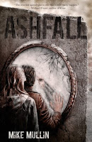 2011 Debut Author Challenge 9:  Ashfall by Mike Mullin