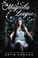 Magnolia League by Katie Crouch