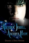 Another Jekyll, Another Hyde by Daniel and Dina Nayeri