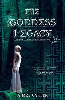 The Goddess Legacy (Goddess Test #2.5) by Aimee Carter
