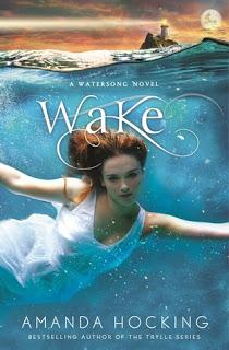 Wake (Watersong #1) by Amanda Hocking