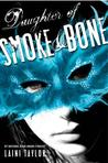 ARC Review:  Daughter of Smoke and Bone by Laini Taylor