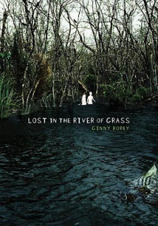 2013 Truman Possibility 7:  Lost in the River of Grass by Ginny Rorby