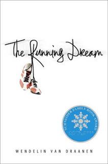 2013 Truman Possibility 9:  The Running Dream by Wendelin Van Draanen