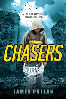 Chasers (Alone #1) by James Phelan