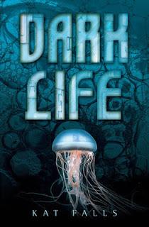 Dark Life (Dark Life #1) by Kat Falls