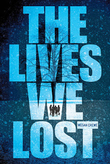 The Lives We Lost (Fallen World #2) by Megan Crewe