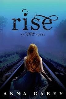 Rise (Eve #3) by Anna Carey