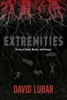Extremities:  Stories of Death, Murder, and Revenge  by David Lubar