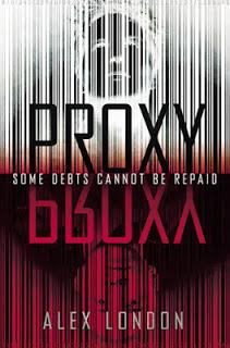 Proxy (Proxy #1) by Alex London