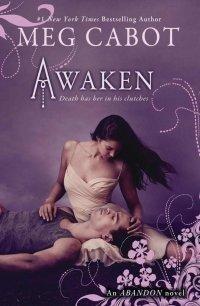Awaken (Abandon Trilogy #3) by Meg Cabot