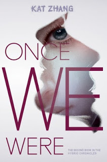 Once We Were (The Hybrid Chronicles #2) by Kat Zhang
