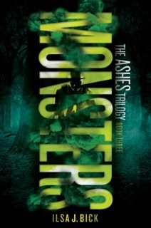 Monsters (Ashes Trilogy #3) by Ilsa J. Bick