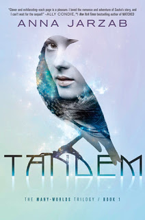 Tandem (Many-Worlds Trilogy #1) by Anna Jarzab
