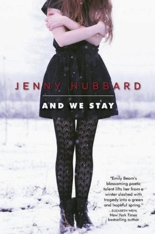 Review:  And We Stay by Jenny Hubbard
