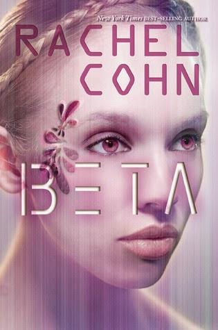 Review:  Beta by Rachel Cohn