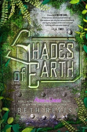 Review:  Shades of Earth (Across the Universe #3) by Beth Revis