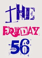 The Friday 56 #7