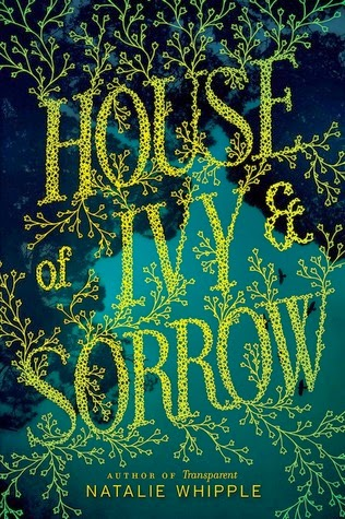 Review:  House of Ivy and Sorry by Natalie Whipple