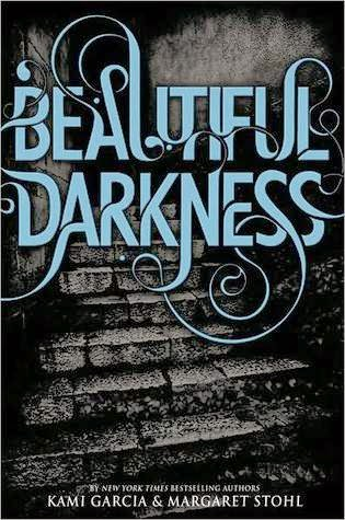 Review:  Beautiful Darkness (Caster Chronicales #2) by Kami Garcia and Margaret Stohl