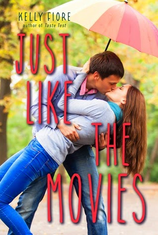 Review:  Just Like the Movies by Kelly Fiore