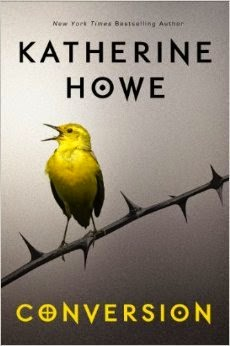 Review:  Conversion by Katherine Howe