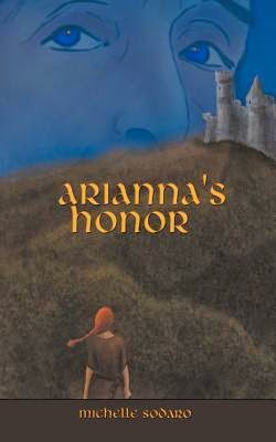 Review:  Arianna's Honor by Michelle Sodaro