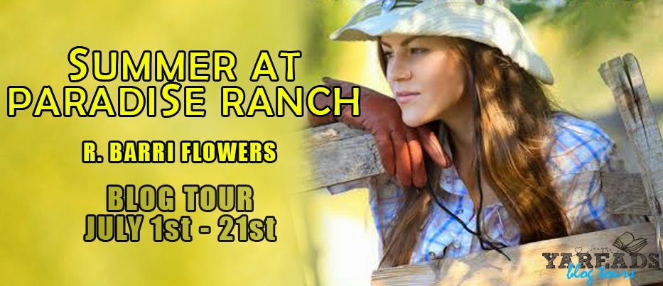 Blog Tour and Giveaway:  Summer at Paradise Ranch by R. Barri Flowers