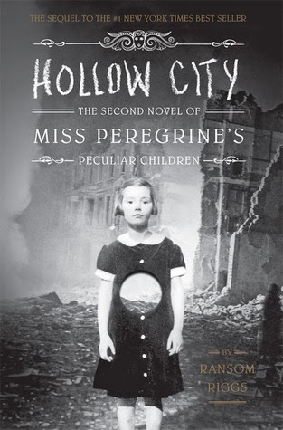 Review:  Hollow City (Miss Peregrine's Peculiar Children #2) by Ransom Riggs