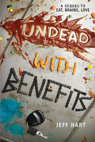 Review:  Undead With Benefits (Eat, Brains, Love #2) by Jeff Hart