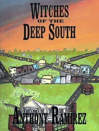 Promo Post:  Witches of the Deep South by Anthony Ramirez