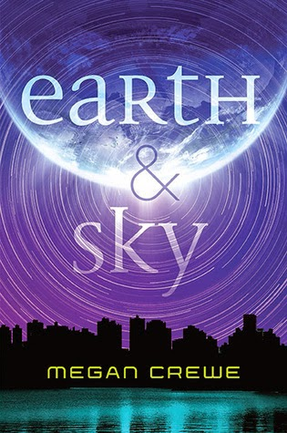 Review:  Earth and Sky by Megan Crewe